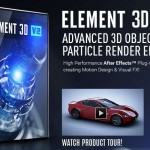 VideoCopilot - Element 3D v2 Advanced 3d object & particle render engine