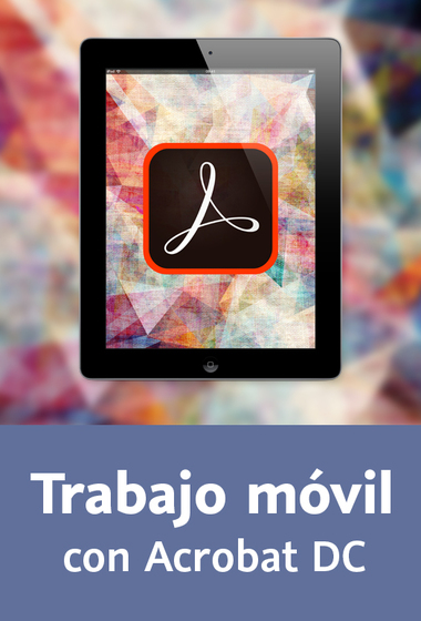 Video2Brain:  Trabajo móvil con Acrobat DC