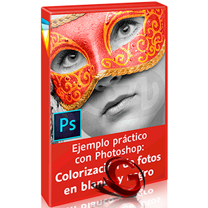 Videos2Brain: Ejemplo práctico con Photoshop (Colorización de fotos en blanco y negro)